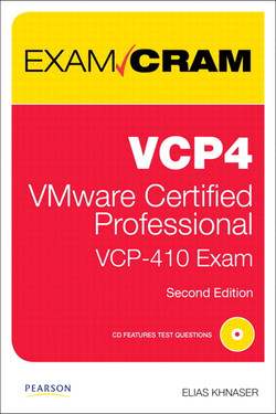 VCP4 Exam Cram: VMware Certified Professional, Second Edition