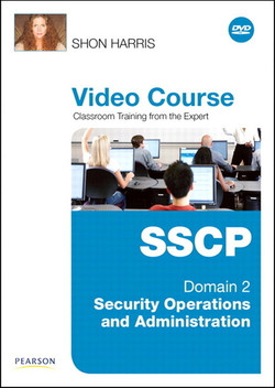 SSCP Video Course Domain 2 - Security Operations and Administration