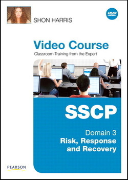 SSCP Video Course Domain 3 - Risk, Response and Recovery