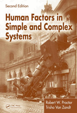 Human Factors in Simple and Complex Systems, Second Edition, 2nd Edition