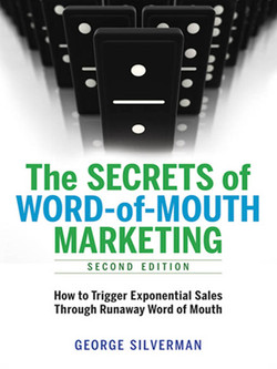 The Secrets of Word-of-Mouth Marketing, 2nd Edition