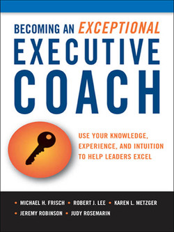 Becoming an Exceptional Executive Coach