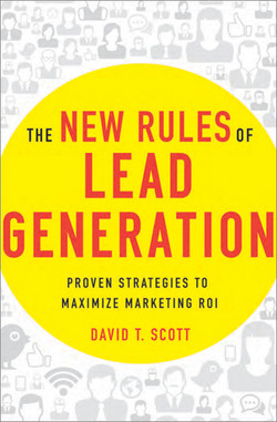 The New Rules of Lead Generation