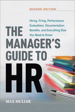 The Manager's Guide to HR, 2nd Edition