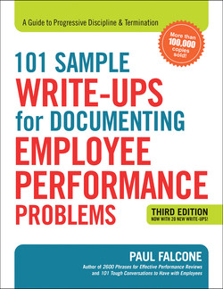 101 Sample Write-Ups for Documenting Employee Performance Problems, 3rd Edition