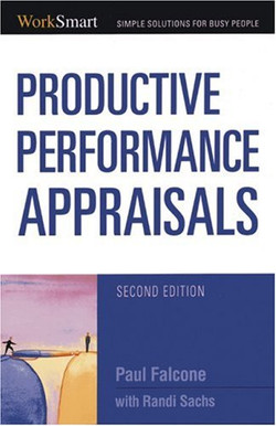 Productive Performance Appraisals, Second Edition