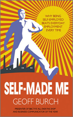 Self-Made Me: Why Being Self-employed Beats Everyday Employment Every Time