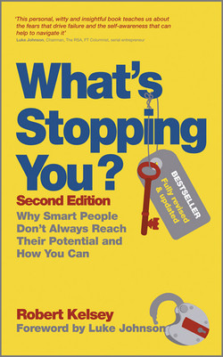 What's Stopping You: Why Smart People Don't Always Reach Their Potential and How You Can, 2nd Edition