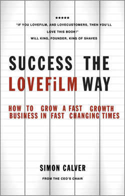 Success the LOVEFiLM Way: How to Grow A Fast Growth Business in Fast Changing Times