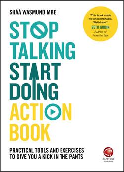 Stop Talking, Start Doing Action Book
