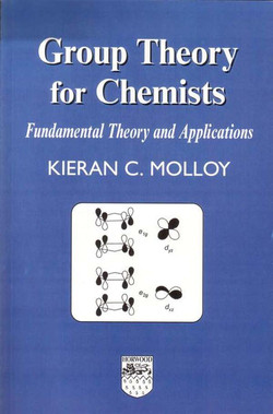 Group Theory for Chemists, 2nd Edition