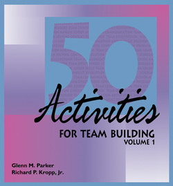 50 Activities for Team Building, Volume I
