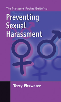The Manager's Pocket Guide to Preventing Sexual Harassment