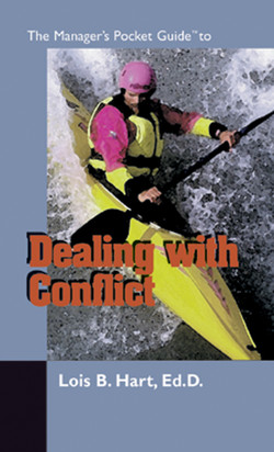 The Manager's Pocket Guide to Dealing with Conflict