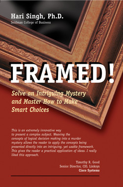 Framed! Solve an Intriguing Mystery and Master How to Make Smart Choices