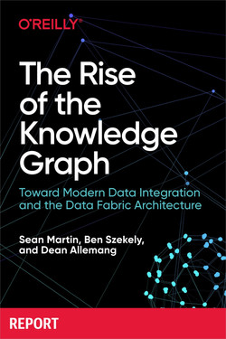 The Rise of the Knowledge Graph