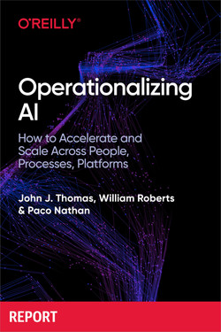 Operationalizing AI: How to Accelerate and Scale Across People, Processes, Platforms