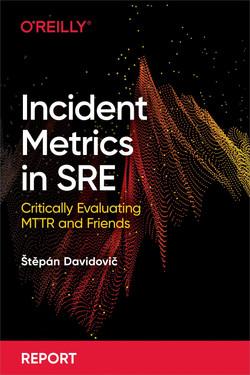 Incident Metrics in SRE