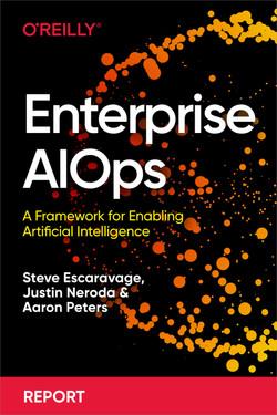 Enterprise AIOps