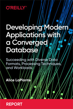 Developing Modern Applications with a Converged Database