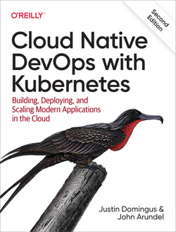 Cloud Native DevOps with Kubernetes, 2nd Edition