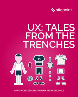 UX: Tales From the Trenches