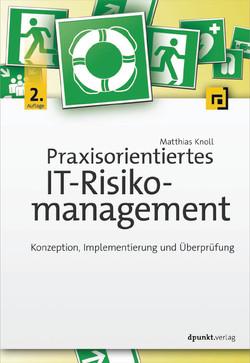 Praxisorientiertes IT-Risikomanagement, 2nd Edition
