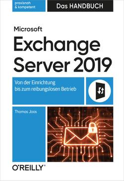 Microsoft Exchange Server 2019 – Das Handbuch