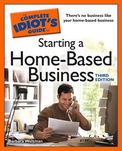 The Complete Idiot's Guide to Starting a Home-Based Business, 3rd Edition