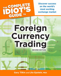 The Complete Idiot's Guide to Foreign Currency Trading, 2nd Edition