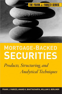 Mortgage-Backed Securities: Products, Structuring, and Analytical Techniques, 2nd Edition