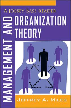 Management and Organization Theory: A Jossey-Bass Reader