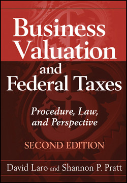 Business Valuation and Federal Taxes: Procedure, Law and Perspective, 2nd Edition