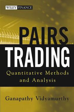 Pairs Trading: Quantitative Methods and Analysis