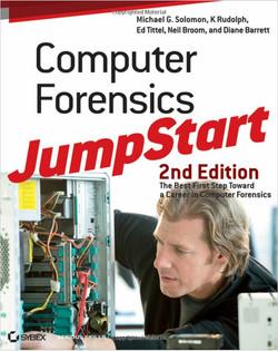 Computer Forensics JumpStart, Second Edition