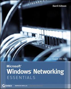 Microsoft® Windows® Networking: Essentials