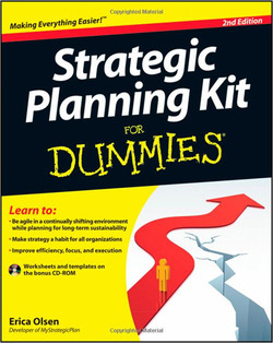 Strategic Planning Kit For Dummies®, 2nd Edition