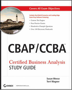 CBAP®/CCBA™ Certified Business Analysis, Study Guide