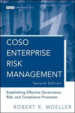 COSO Enterprise Risk Management: Establishing Effective Governance, Risk, and Compliance (GRC) Processes, 2nd Edition