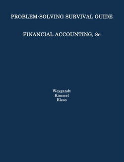 Problem Solving Survival Guide to accompany Financial Accounting, 8th Edition