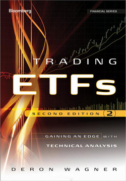 Trading ETFs: Gaining an Edge with Technical Analysis, Second Edition