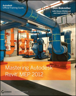 Mastering: Autodesk® Revit® MEP 2012
