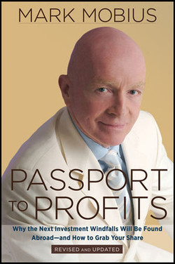 Passport to Profits: Why the Next Investment Windfalls Will Be Found Abroad and How to Grab Your Share