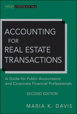 Accounting for Real Estate Transactions: A Guide For Public Accountants and Corporate Financial Professionals, 2nd Edition