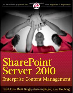 SharePoint® Server 2010 Enterprise Content Management