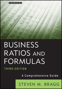 Business Ratios and Formulas: A Comprehensive Guide, Third Edition