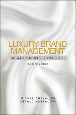 Luxury Brand Management: A World of Privilege, 2nd Edition