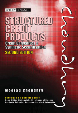 Structured Credit Products: Credit Derivatives and Synthetic Securitisation, 2nd Edition