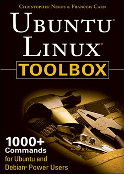 Ubuntu Linux Toolbox: 1000+ Commands for Power Users, 2nd Edition