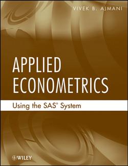 Applied Econometrics Using the SAS® System